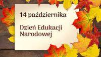 Więcej o: Życzenia z okazji Dnia Edukacji...